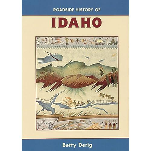 Roadside History of Idaho (Roadside History Series)