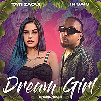 Dream Girl (Brazil Remix)