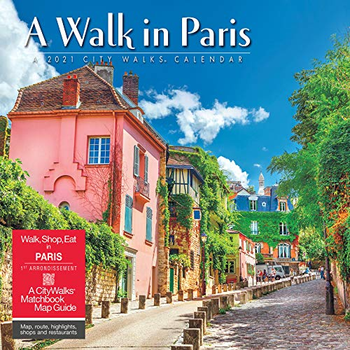 A Walk in Paris 2021 Wall Calendar (A Walk In 2021 Calendars)