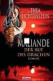 Thea Lichtenstein: Malilande - Der Ruf der Drachen