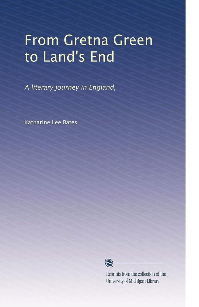 大学院転用ホイストFrom Gretna Green to Land's End: A literary journey in England,