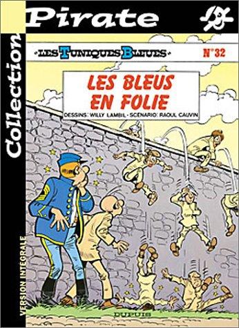 BD Pirate : Les Tuniques bleues, tome 32 : Les bleus en folie
