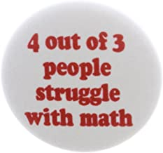 4 out of 3 people struggle with math Magnet School Nerd Funny Humor