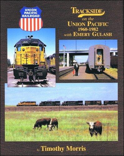 Trackside on the Union Pacific 1960-1982 mit Schmirgel-Gulash