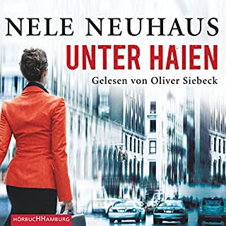 Unter Haien                   By:                                                                                                                                 Nele Neuhaus                               Narrated by:                                                                                                                                 Oliver Siebeck                      Length: 22 hrs and 34 mins     2 ratings     Overall 4.5