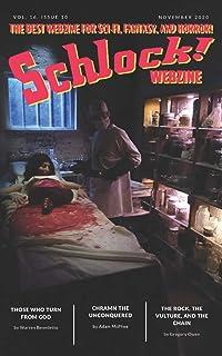 Schlock! Webzine: Vol 16 Issue 10