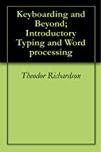 Keyboarding and Beyond; Introductory Typing and Word processing