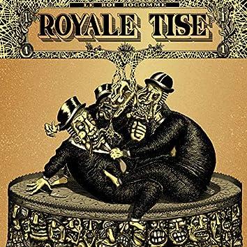 Royale tise