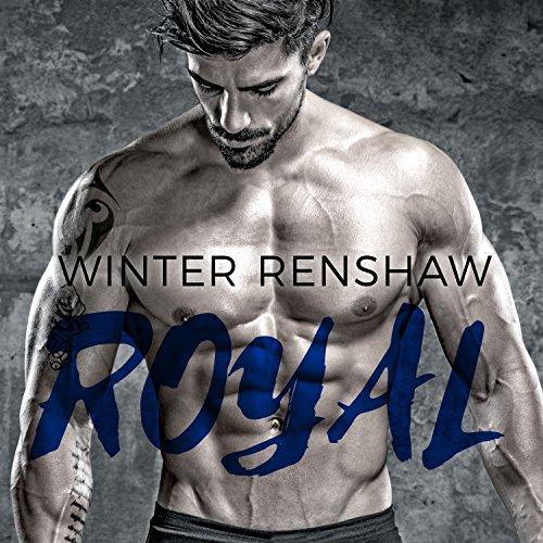 Royal: Rixton Falls, Book 1