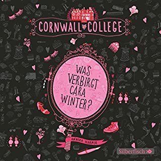 Was verbirgt Cara Winter? (Cornwall College 1) Titelbild