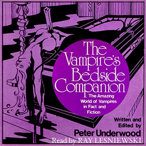 The Vampire's Bedside Companion: The Amazing World of Vampires in Fact and Fiction cover art