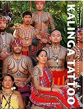 Kalinga Tattoo  Ancient & Modern Expressions of the Tribal  German Edition