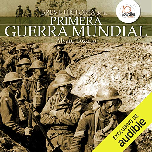 Breve historia de la Primera Guerra Mundial [Brief History of the First World War] audiobook cover art
