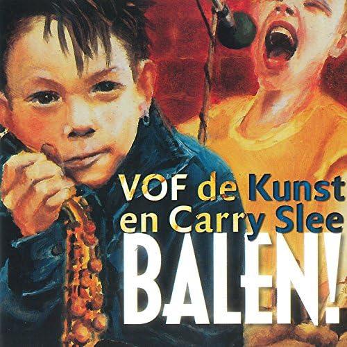 VOF de Kunst feat. Carry Slee