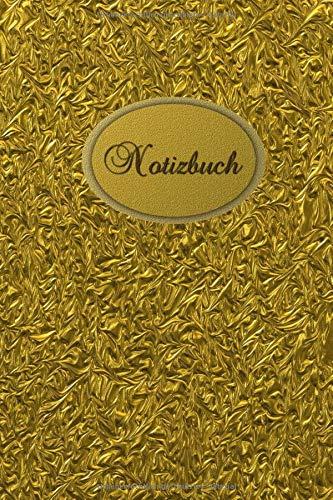 Notizbuch: Goldenes Notizbuch - Golden Book - Für meine Gedanken: Das besondere Einschreibbuch Tagebuch - Notebook - Skizzen - Blankobuch