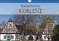 Romantisches Koblenz (Wandkalender 2022 DIN A4 quer): Koblenz ist das Tor zum romantischen Mittelrhein (Geburtstagskalender, 14 Seiten )