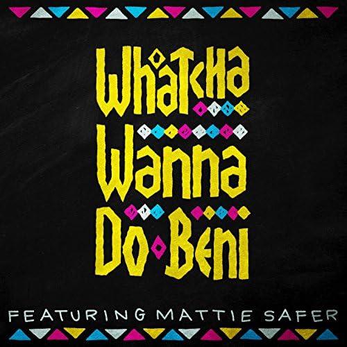 Beni feat. Mattie Safer feat. Mattie Safer