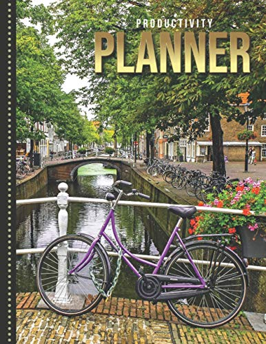 Productivity Planner: Purple Bike on Canal - Amsterdam Travel Art Photo / Undated Weekly Organizer / 52-Week Life Journal With To Do List - Habit and ... Calendar / Large Time Management Agenda Gift