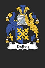 Bailey: Bailey Coat of Arms and Family Crest Notebook Journal (6 x 9 - 100 pages)
