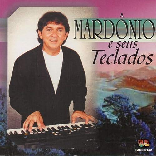 Mardônio e Seus Teclados de Mardônio en Amazon Music - Amazon.es