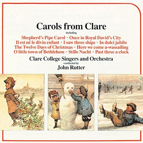 Clare College Singers, Clare College Orchestra, Jeremy Blandford & John Rutter