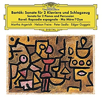 Bartók: Sonata For 2 Pianos And Percussion, Sz. 110 / Ravel: Ma mère l'oye, M. 62; Rapsodie espagnole, M. 54