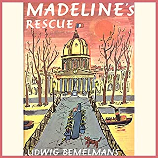 Madeline's Rescue                   By:                                                                                                                                 Ludwig Bemelmans                               Narrated by:                                                                                                                                 Pauline Brailsford                      Length: 6 mins     143 ratings     Overall 4.6