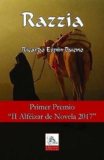 Razzia: Un thriller emocionante - Primer Premio Alféizar de Novela 2017 (Spanish Edition)