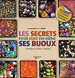 Les secrets pour faire soi-même ses bijoux Coffret en 2 vol