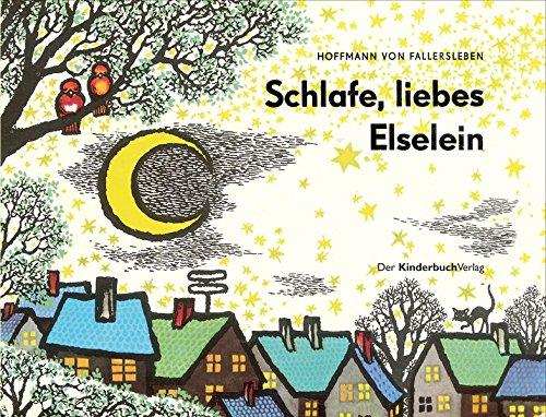 Schlafe, liebes Elselein: Vierfarbiges Pappbilderbuch