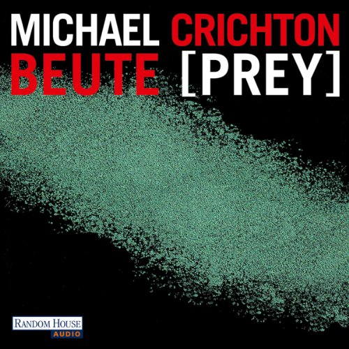 Beute (Prey)                   By:                                                                                                                                 Michael Crichton                               Narrated by:                                                                                                                                 Oliver Rohrbeck                      Length: 12 hrs and 40 mins     Not rated yet     Overall 0.0