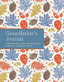 Grandfather s Journal  Memories and Keepsakes for My Grandchild