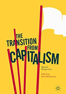The Transition from Capitalism: Marxist Perspectives
