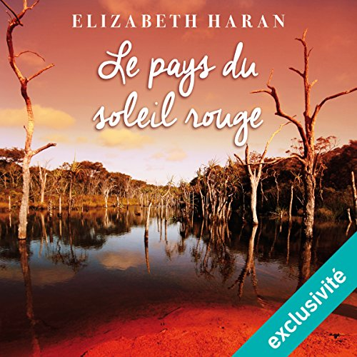 Le pays du soleil rouge audiobook cover art