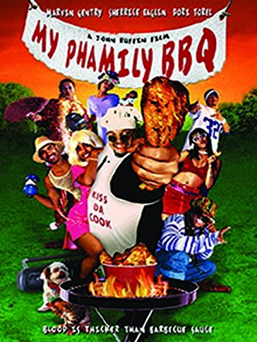 My Phamily BBQ Comedy Movies