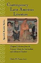 ادبیات معاصر آمریکای لاتین: انتخاب اصلی از غول های ادبی برای دانشجویان متوسط و پیشرفته