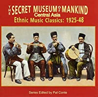 The Secret Museum Of Mankind: Central Asia by VARIOUS ARTISTS (1996-07-23)