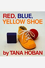 Red, Blue, Yellow Shoe Board book
