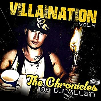 Villaination, Vol. 4 - The Chronicles of DJ Villain