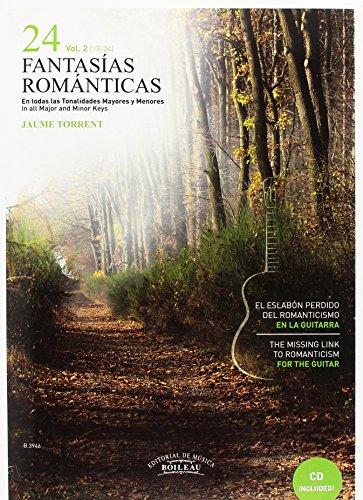 24 Fantasías Románticas vol. 2 - El eslabón perdido del renacimiento en la guitarra - In all Major and Minor Keys - B.3946