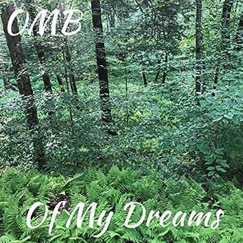 Of My Dreams