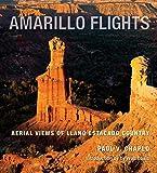 Amarillo Flights: Aerial Views of Llano Estacado...