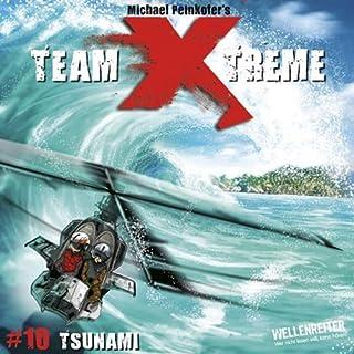 Tsunami     Team X-Treme 10              Autor:                                                                                                                                 Michael Peinkofer                               Sprecher:                                                                                                                                 Jannik Schümann                      Spieldauer: 46 Min.     3 Bewertungen     Gesamt 5,0