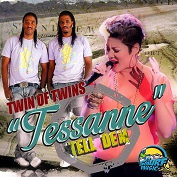 Tessanne Tell Dem - Single
