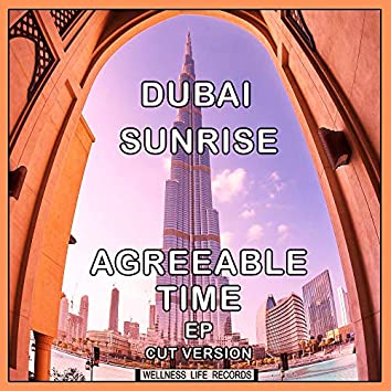 Agreeable Time EP (Cut Versions)