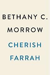 Cherish Farrah: A Novel Kindle Edition