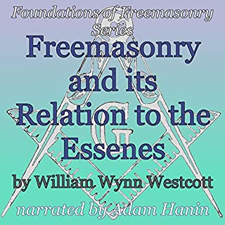 Freemasonry and its Relation to the Essenes audiobook cover art