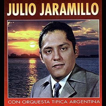 Julio Jaramillo Con Orquesta Típica Argentina