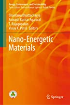 Nano-Energetic Materials (Energy, Environment, and Sustainability)