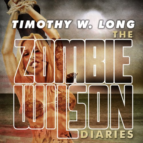 The Zombie Wilson Diaries audiobook cover art